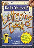 img - for The Do-It-Yourself Lettering Book book / textbook / text book