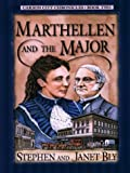 Marthellen and the Major (Carson City Chronicles, Book 2) (0786258268) by Stephen Bly