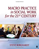 img - for Macro Practice in Social Work for the 21st Century book / textbook / text book