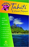 Hidden Tahiti and French Polynesia 5th Edition