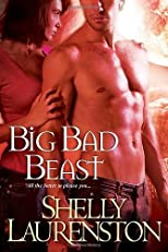 Big Bad Beast [Paperback] [2011] (Author) Shelly Laurenston