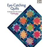 Eye-Catching Quilts: 16 Designs from the Experts at Quiltmaker Magazine ~ That Patchwork Place