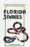 Book of Florida Snakes (0820003050) by Robert Anderson