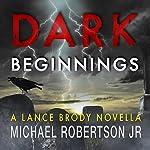 Dark Beginnings | Michael Robertson, Jr