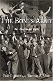 The Bonus Army: An American Epic (0802714404) by Dickson, Paul