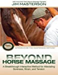 Beyond Horse Massage: Introducing the...