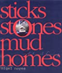 Sticks, Stones, Mud Homes: Natural Li...