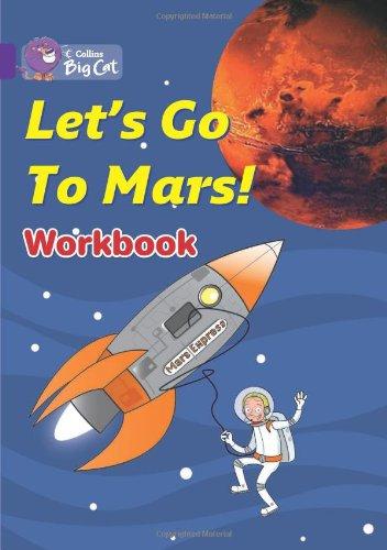 Let's Go to Mars Workbook (Collins Big Cat) PDF