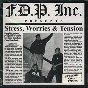 F.D.P. Inc - Stress, Worries & Tension - Amazon.com Music