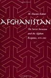 img - for Afghanistan: The Soviet Invasion and the Afghan Response, 1979-1982 by Mohammed Kakar (1997-03-03) book / textbook / text book