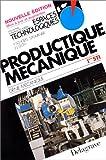 echange, troc Schoefs, Fournier, Léo - Productique mécanique : Mécanique, 1re STI (Livre de l'élève)
