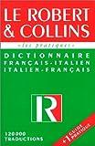 Le Robert et Collins - Dictionnaire fran�ais-italien / italien-fran�ais