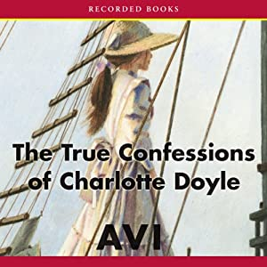 The True Confessions of Charlotte Doyle | [ Avi]