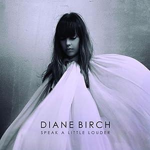 Diane Birch - Speak A Little Louder [Japan CD] WPCR-14985