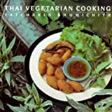 Thai Vegetarian Cooking (1851458913) by Bhumichitr, Vatcharin