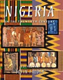 img - for Nigeria in the Twentieth Century book / textbook / text book