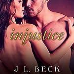 Injustice: Kingpin Love Affair, Book 4 | J. L. Beck
