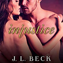 Injustice: Kingpin Love Affair, Book 4 (       UNABRIDGED) by J. L. Beck Narrated by Sean Crisden, Romy Nordlinger