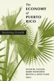 img - for The Economy of Puerto Rico: Restoring Growth book / textbook / text book