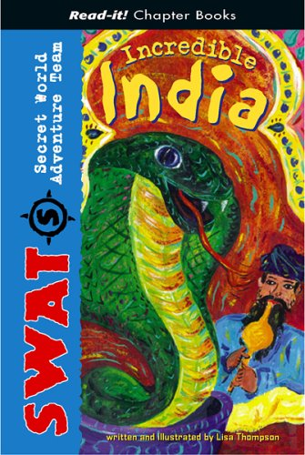Incredible India (Read-It! Chapter Books) (Read-It! Chapter Books: Swat)