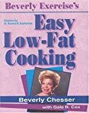 Beverly Exercise's Easy Low-Fat Cooking