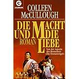 """Die Macht und die Liebevon """"Colleen McCullough"""""""