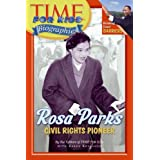 Rosa Parks: Civil Rights Pioneer (Time for Kids Biographies)by Editors of Time for Kids