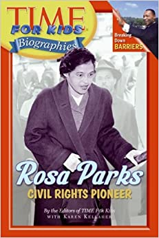 Amazon.com: Time For Kids: Rosa Parks: Civil Rights Pioneer (Time for