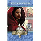 Merlin: Sword and Sorcery (Merlin (younger readers))by Jacqueline Rayner