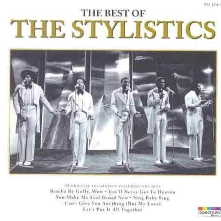 The Stylistics - Best of the Stylistics - Zortam Music