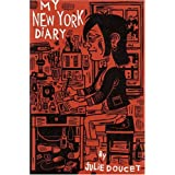 My New York Diary ~ Julie Doucet
