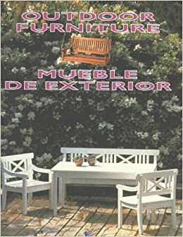 Muebles de exterior outdoor furniture spanish edition for Outdoor furniture spain