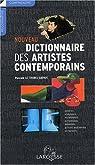 Nouveau dictionnaire des artistes contemporains par Pascale Le Thorel-Daviot