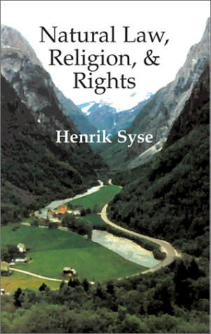 Natural Law, Religion, and Rights: An Exploration of the Relationship Between Natural Law and Natural Rights, With Speci