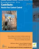 Contribute: Hassle-Free Content Control (1590591771) by Barrett, Bill