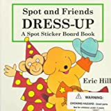 Spot and Friends Dress Up (0399230319) by Hill, Eric