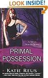 Primal Possession: A Moon Shifter Novel (Moon Shifter Series)