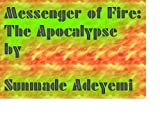 img - for Messenger of Fire: The Apocalypse book / textbook / text book