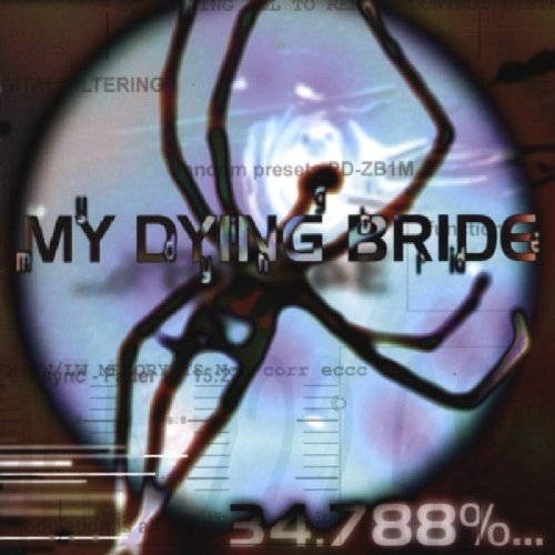 My Dying Bride - 34.788%... Complete - Zortam Music
