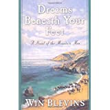 Dreams Beneath Your Feet (Rendezvous) ~ Win Blevins