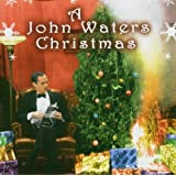 A John Waters Christmasby John Waters
