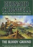 The Bloody Ground (The Starbuck Chronicles, Book 4) Bernard Cornwell