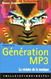 Génération MP3 (French Edition) (2842054989) by Ichbiah, Daniel