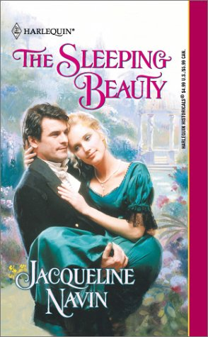 Sleeping Beauty (Harlequin Historical Series, No. 578), Jacqueline Navin