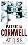 Patricia Cornwell At Risk (Winston Garano Series)