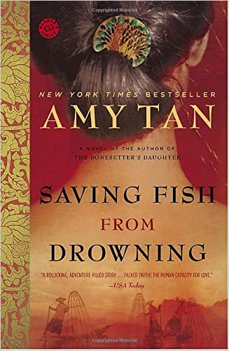 Saving Fish from Drowning written by Amy Tan