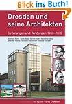 Dresden und seine Architekten: Str�mu...