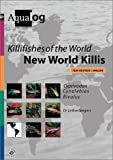 Aqualog Killifishes of the World: New World Killis