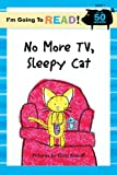 No More TV, Sleepy Cat (I'm Going to Read)
