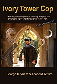 Ivory Tower Cop by George Kirkham ebook deal